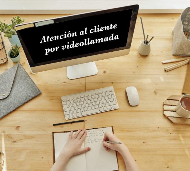 Servicio de atención al cliente por videollamada